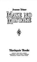 Make No Mistake