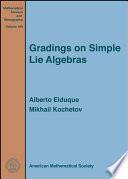 Gradings on Simple Lie Algebras
