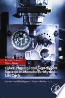 Cyber Physical and Gentelligent Systems in Manufacturing and Life Cycle Book