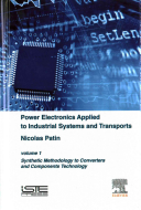 Power Electronics Applied to Industrial Systems and Transports  Volume 1