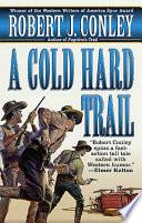 A Cold Hard Trail Book PDF