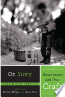 On Story   Screenwriters and Their Craft