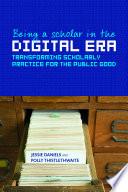 Being a Scholar in the Digital Era