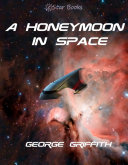 A Honeymoon in Space ebook