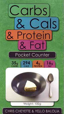 Carbs and Cals and Protein and Fat Pocket Counter