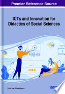 ICTs and Innovation for Didactics of Social Sciences