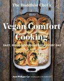 The Buddhist Chef s Vegan Comfort Cooking