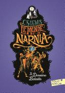Le Monde de Narnia (Tome 7) - La dernière bataille