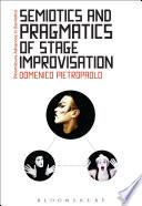 Semiotics And Pragmatics Of Stage Improvisation