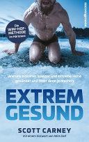 Extrem gesund: Wie uns eiskaltes Wasser und extreme Höhe gesünder ...