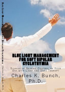 Blue Light Management for Depression, Cyclothymia, and Bipolar Disorder ebook