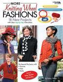 More Knitting Wheel Fashions