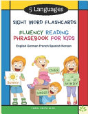 5 Languages Sight Word Flashcards Fluency Reading Phrasebook for Kids   English German French Spanish Korean