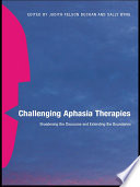 Challenging Aphasia Therapies Book PDF