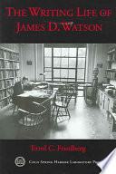 The Writing Life of James D  Watson Book PDF