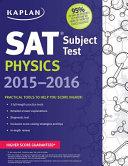 Kaplan SAT Subject Test Physics 2015-2016