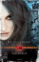 Vampire Academy - Seelenruf