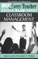 What Every Teacher Should Know about Classroom Management