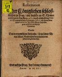 Reformation Der Königlichen schloßkirchen zu Prag