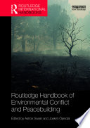 Routledge Handbook of Environmental Conflict and Peacebuilding Book