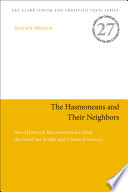 The Hasmoneans And Their Neighbors