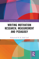 Writing Motivation Research  Measurement and Pedagogy