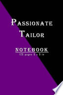 Passionate Tailor Notebook