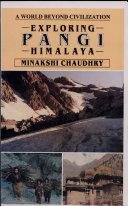 Exploring Pangi Himalaya