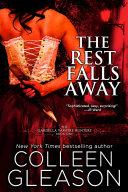 The Rest Falls Away: Victoria Gardella Vampire Slayer