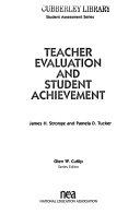 Teacher Evaluation and Student Achievement