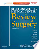 """""""Rush University Medical Center Review of Surgery: Expert Consult Online and Print"""" by Jose M. Velasco, MD, FACS, FCCS"""