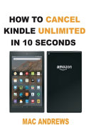 How to Cancel Kindle Unlimited in 10 Seconds