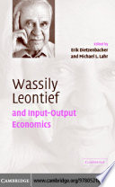 Wassily Leontief And Input Output Economics Book