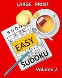 Large Print Sudoku Easy Sudoku Volume 2