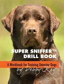 Super Sniffer Drill Book