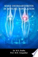 Knee Osteoarthritis In Mysuru Population Book