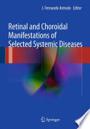 Retinal And Choroidal Manifestations Of Selected Systemic Diseases Book
