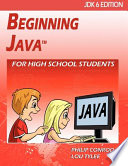 Beginning Java for High School Students - Jdk6 Edition