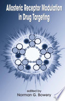 Allosteric Receptor Modulation In Drug Targeting Book PDF