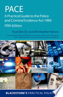 Pace A Practical Guide To The Police And Criminal Evidence Act 1984