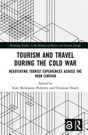 Pdf Tourism and Travel during the Cold War