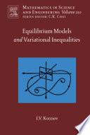 Equilibrium Models and Variational Inequalities Book