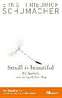 Small is beautiful: die Rückkehr zum menschlichen Maß