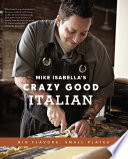 Mike Isabella's Crazy Good Italian