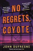 No Regrets, Coyote