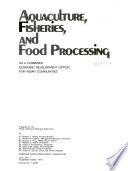 Aquaculture, Fisheries, and Food Processing as a Combined Economic Development Option for Indian Communities