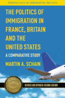 The Politics of Immigration in France, Britain, and the United States