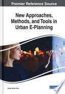 New Approaches Methods And Tools In Urban E Planning