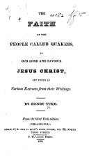 The Faith of the People Called Quakers     From the Third York Edition