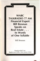 WABC Talkradio 77 AM Financial Expert Bill Bresnan Speaks on Real Estate   in Words of One Syllable